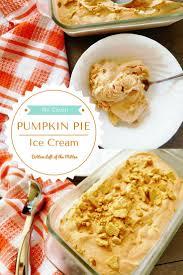 Pumpkin Pie Overnight Oats Rabbit Food by Pumpkin Pie Ice Cream Sundaysupper Bottom Left Of The Mitten