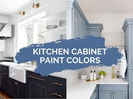 Color Ideas For Painting Kitchen Cabinets 11 Beautiful Kitchen Cabinet Paint Colors Kate At Home