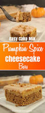 Pumpkin And Cake Mix Dessert by Easy Cake Mix Pumpkin Spice Cheesecake Bars
