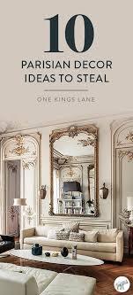 10 secrets to decorating like a parisian pariser