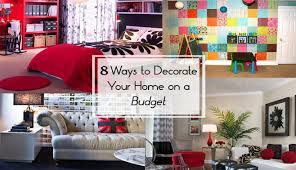 8 Tips On How To Decorate Your Home A Budget