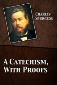A Catechism With Proofs