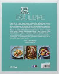 cuisiner équilibré amazon fr petits plats en équilibre laurent mariotte livres