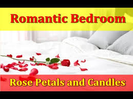 Romantic Bedroom ideas with Rose petals and Candles for Couples