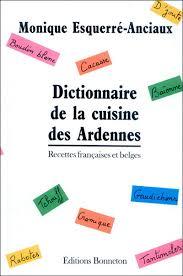 dictionnaire cuisine dictionnaire cuisine des ardennes cartonné esquerre