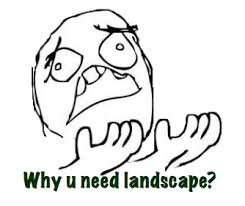 Why U Need Landscape