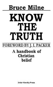 Know The Truth By Todd Bryant