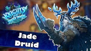 kotft jade druid hearthstone knights of the frozen throne deck