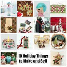 10 Holiday Things To Make And Sell