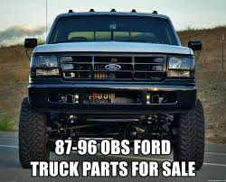 100 Truck Parts For Sale 8796 OBS FORD TRUCK PARTS FOR SALE OBS D Meme Generator
