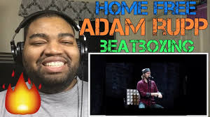 Adam Rupp Home Free Beat Boxing REACTION