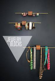 Genius DIY Jewelry Organization Idea By My Friend Beth Of Bneato For Emily Henderson Wooden And Brass Blocks This Would Work Great Hanging