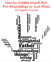 How To Create Word Art For Printables Or Cut Files Using Tagxedo