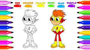 Draw Coloring KID FLASH TEEN TITANS GO Learn Colored For Kids Learning C