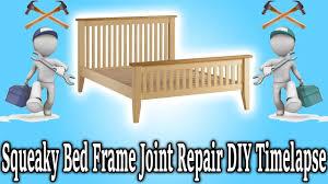 squeaky bed frame joint repair diy timelapse youtube