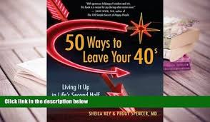 Kindle EBooks 50 Ways To Leave Your 40s Living It Up In Life S Second Half PDF DOWNLOAD