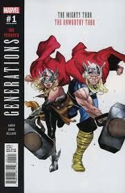 Marvel Comicss Generations Unworthy Thor Mighty Issue 1b