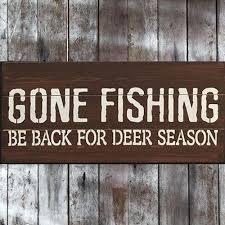 Gone Fishing Be Back For Deer Season Pallet Wood Sign ProjectsPallet CraftsDiy