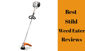 Best Stihl Weed Eater Review 2018