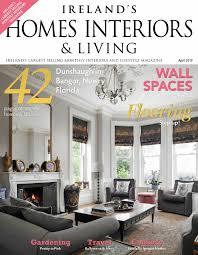 100 Home Interiors Magazine Download Irelands S Living April 2019