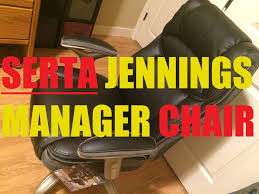 Serta Executive Chair Manual by Serta Jennings Manager Chair Unboxing Assembly Use And Review