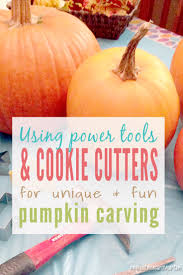 Pumpkin Carving With Drill pumpkin carving with cookie cutters u0026 drills u2013 just measuring up
