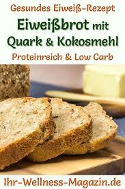eiweißbrot mit quark und kokosmehl gesundes low carb