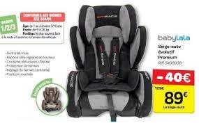 siège auto bébé évolutif carrefour promotion siège auto évolutif premium babylala siège