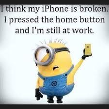 Ideal Broken Phone Meme iPhone is Broken Funny Quotes