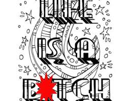 Curse Word Coloring Book Page Printable Life Is A Btch Download
