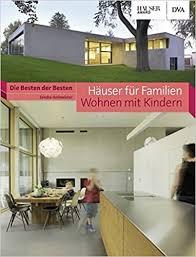 häuser für familien wohnen mit kindern die besten der
