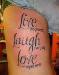 Live Every Moment Laugh Day Love Beyond Words