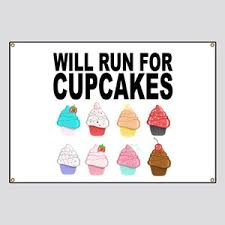 Will Run For Cupcakes Banner