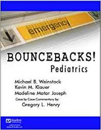 bouncebacks pediatrics michael b weinstock kevin m klauer