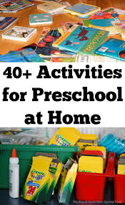 40 Preschool Activities That Can Be Used For At Home I Them