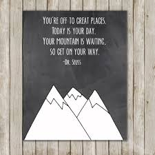 8x10 Dr Seuss Mountain Nursery Art Print Inspirational Quote Geo Decor Instant Digital Download