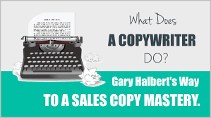 Awesome Gary Halbert s Way To A Sales Copy Mastery For Dummies