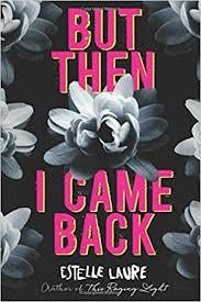 Amazon But Then I Came Back 9780544531260 Estelle Laure Books