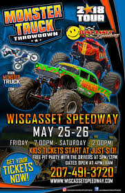 Wiscasset, Maine - Wiscasset Speedway - May 25-26, 2018 ... Monster Trucks Coming To Champaign Chambanamscom Charlotte Jam Clture Powerful Ride Grave Digger Returns Toledo For The Is Returning Staples Center In Los Angeles August Traxxas Rumble Into Rabobank Arena On Winter 2018 Monster Jam At Moda Portland Or Sat Feb 24 1 Pm Aug 4 6 Music Food And Monster Trucks Add A Spark Truck Insanity Tour 16th Davis County Fair Truck Action Extreme Sports Event Shepton Mallett Smashes Singapore National Stadium 19th Phoenix