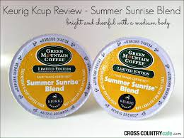 Green Mountain Pumpkin Spice K Cups Calories by Keurig K Cup Review Summer Sunrise Blend