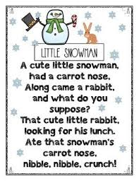 Enjoy This Little Snowman Poem For Kindergarten Students I Like To Blow Up The Color Poster And Use Modeled Guided Reading