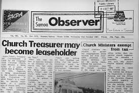 To Mark The 40th Anniversary Of Samoa Observer A Series Selected Articles Printed Over Last 40 Years Will Be Re Published In Next Two Weeks