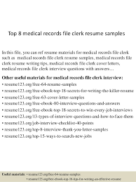 Top 8 Medical Records File Clerk Resume Samples In This You Can Ref