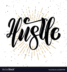 Hustle Hand Drawn Motivation Lettering Quote Vector Image