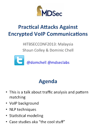 HiTB KL Oct2013 Practical Attacks Against Encrypted VoIP ... Professional Persuasive Essay Writing Website For College Cissco Store Patton Launches Smartnode Esbrs Rightpriced Voip Border Control Slice 2100 Assip Lsc Tactical Redcom Secumobi Secure Encrypted Voip Calls Msages Chat App Communication Patent Us20090296932 Encrypted Voip Google Patents Stealthchat Blogs Top 5 Android Apps Making Free Phone Calls Bil4500vnoz 4glte Wirelessn Vpn Broadband Router User