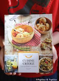 meilleures recettes de cuisine créole les meilleures recettes