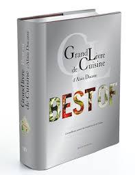 livres cuisine grand livre de cuisine d alain ducasse desserts et patisseries