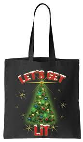 Lets Get Lit Christmas Tree Tote Bag