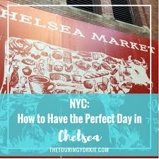 Bathtub Gin Burlesque Time by Nyc How To Have The Perfect Day In Chelsea U2013 The Touring Yorkie