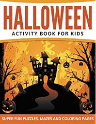 Halloween Picture Books For 4th Grade by Everything Kids U0027 Halloween Puzzle And Activity Book Mazes